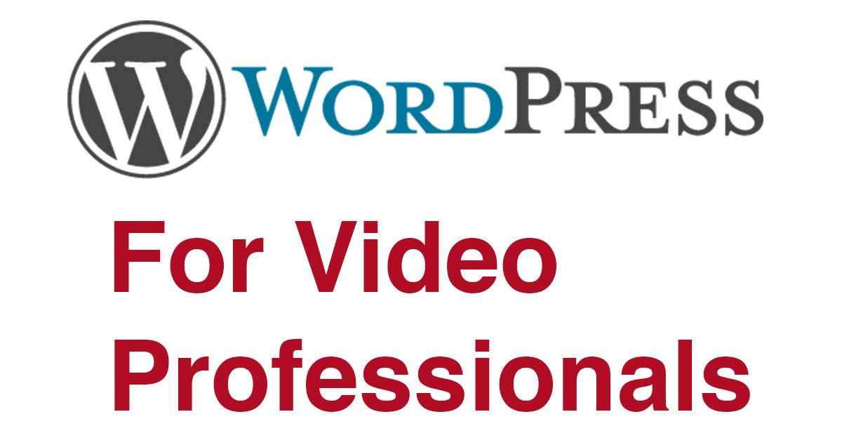 WordPress For Video Professionals 45