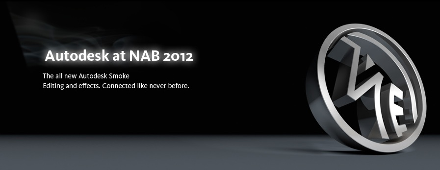 NAB 2012: Introducing the Radically Redesigned Autodesk