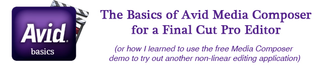Reminder: Basics of Avid for the FCP editor articles 3