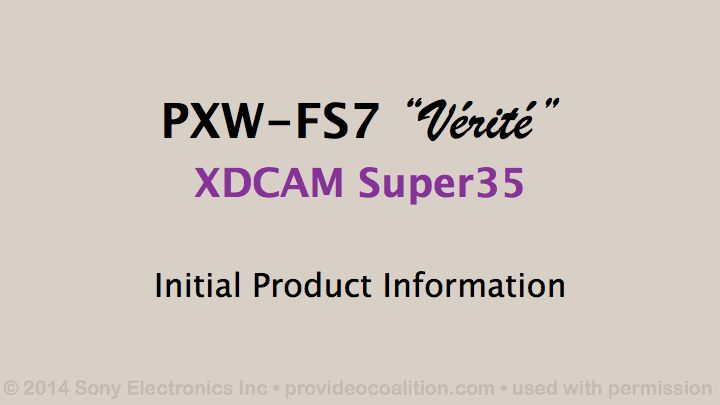 122 Slides on the Sony PXW-FS7 4