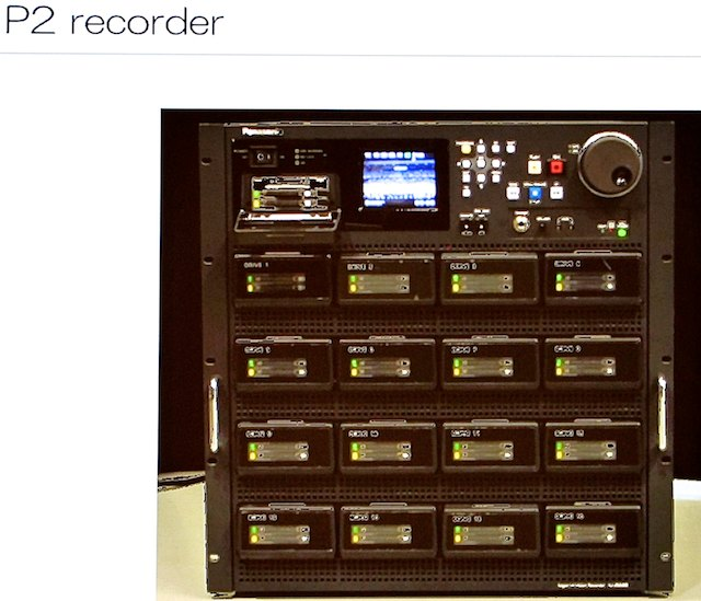 P2 recorder for SHV, basically 16 HD P2 recorders ganged!