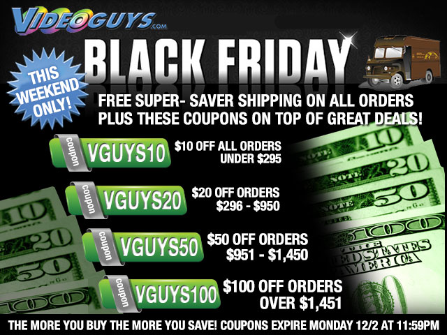 Black Friday Sales Start Now at Videoguys.com 4