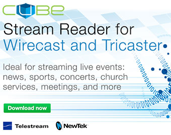 Teradek Cube Stream Reader Features Telestream Wirecast Pro & NewTek TriCaster Integration 3