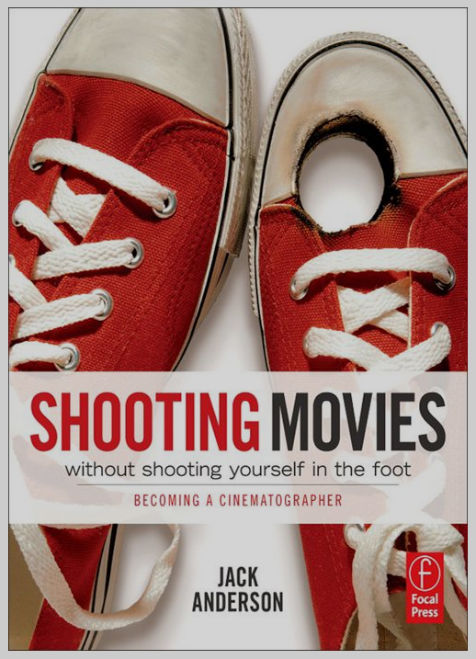 "BOOK REVIEW: ""How to Shoot Movies Without Shooting Yourself in the Foot"" 7"