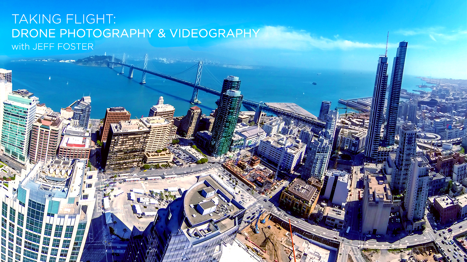 Taking Flight: Drone Photography & Videography Workshop 3