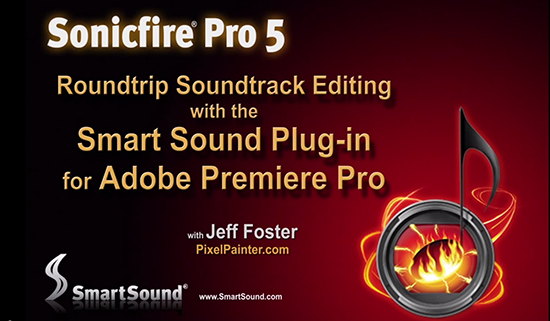 SmartSound Plug-ins For Soundtrack Creation With Adobe Video