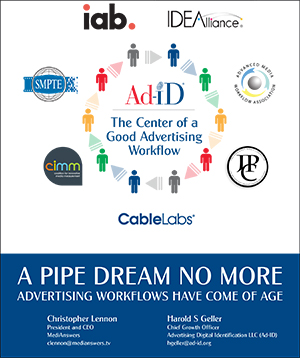 A Pipe Dream No More: Advertising Workflows Have Come of Age 3