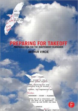 Book Review: Preparing for Takeoff – Preproduction for the Independent Filmmaker 5