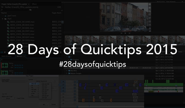 28 Days of Quicktips 2015 -  #28daysofquicktips 6
