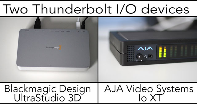 Comparing two Thunderbolt capture and playback devices 45