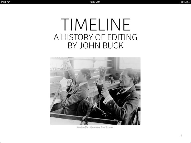 Timeline: A History of Editing goes digital with lots of new material 18