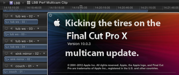 Kicking the tires on the Final Cut Pro X 10.0.3 Multicam update 1