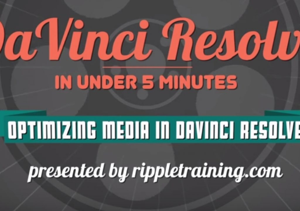Optimizing media in DaVinci Resolve 12 1