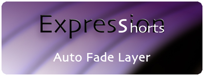 Expression Shorts - Auto Fade Layer 1