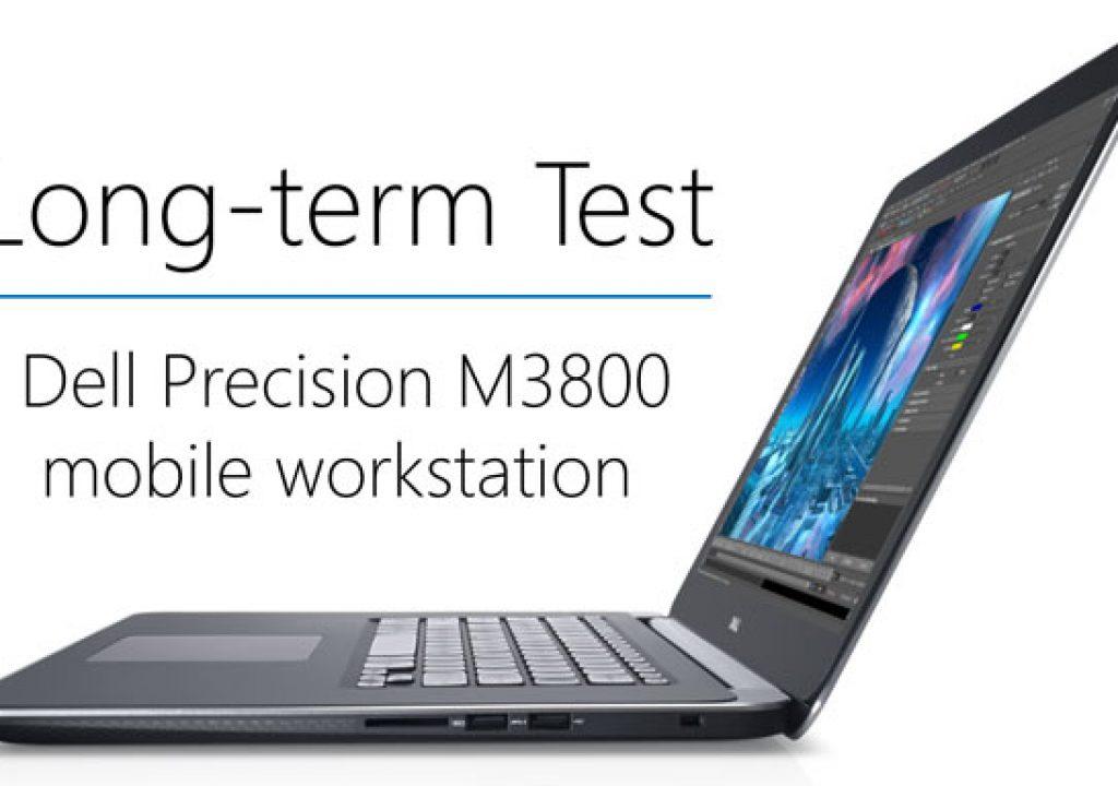 Long Term Test: Dell Precision M3800 laptop 1