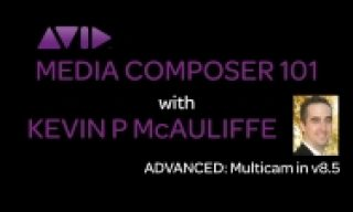 Media Composer 101 – ADVANCED – Multicam Editing in v8.5