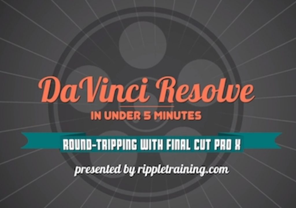 Davinci Resolve: Roundtripping with Final Cut Pro X 1