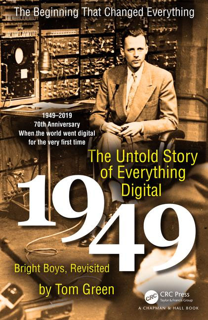 The Untold Story of Everything Digital: celebrate 70 years of digital revolution 3