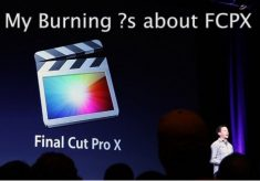 My burning questions about Final Cut Pro X