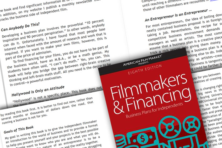 Filmmakers and Financing: you've read the book, the film comes soon 8