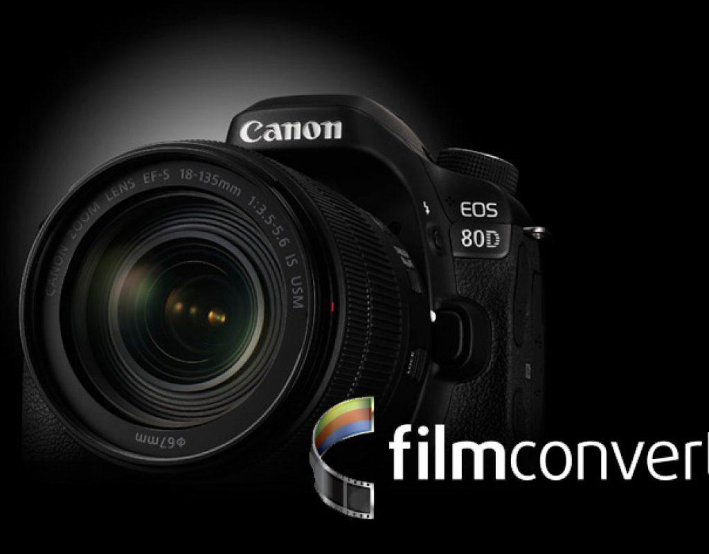 Canon EOS 80D gets a FilmConvert profile