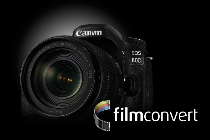 Canon EOS 80D gets a FilmConvert profile by Jose Antunes - ProVideo