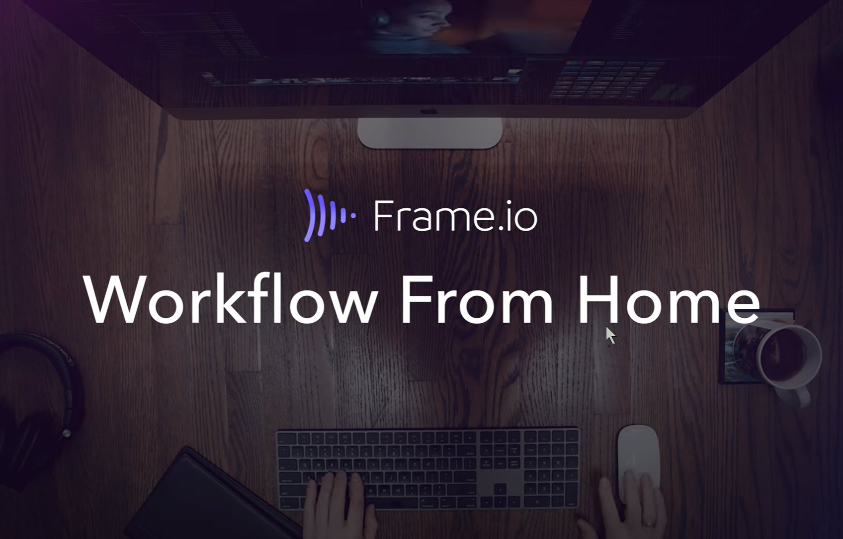 Workflow From Home Web Series with Frame.io 92