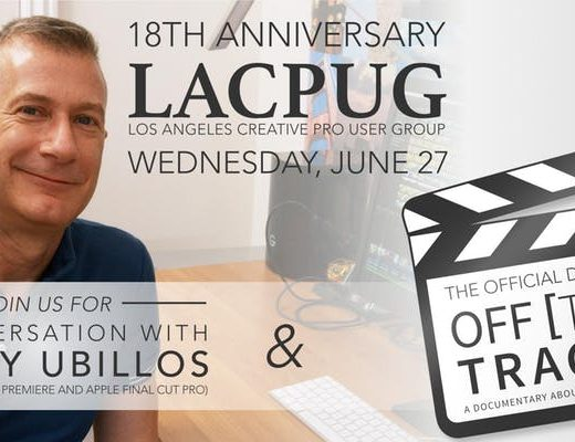 LACPUG to present Off The Tracks and Randy Ubillos at June 27 Event 19