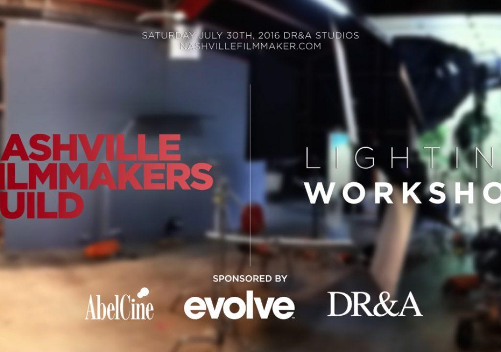 Nashville Filmmakers Guild Lighting Workshop - July 30 5