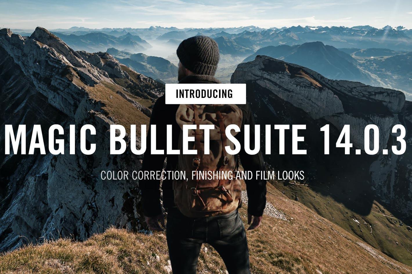 Magic Bullet Suite 14 receives maintenance release