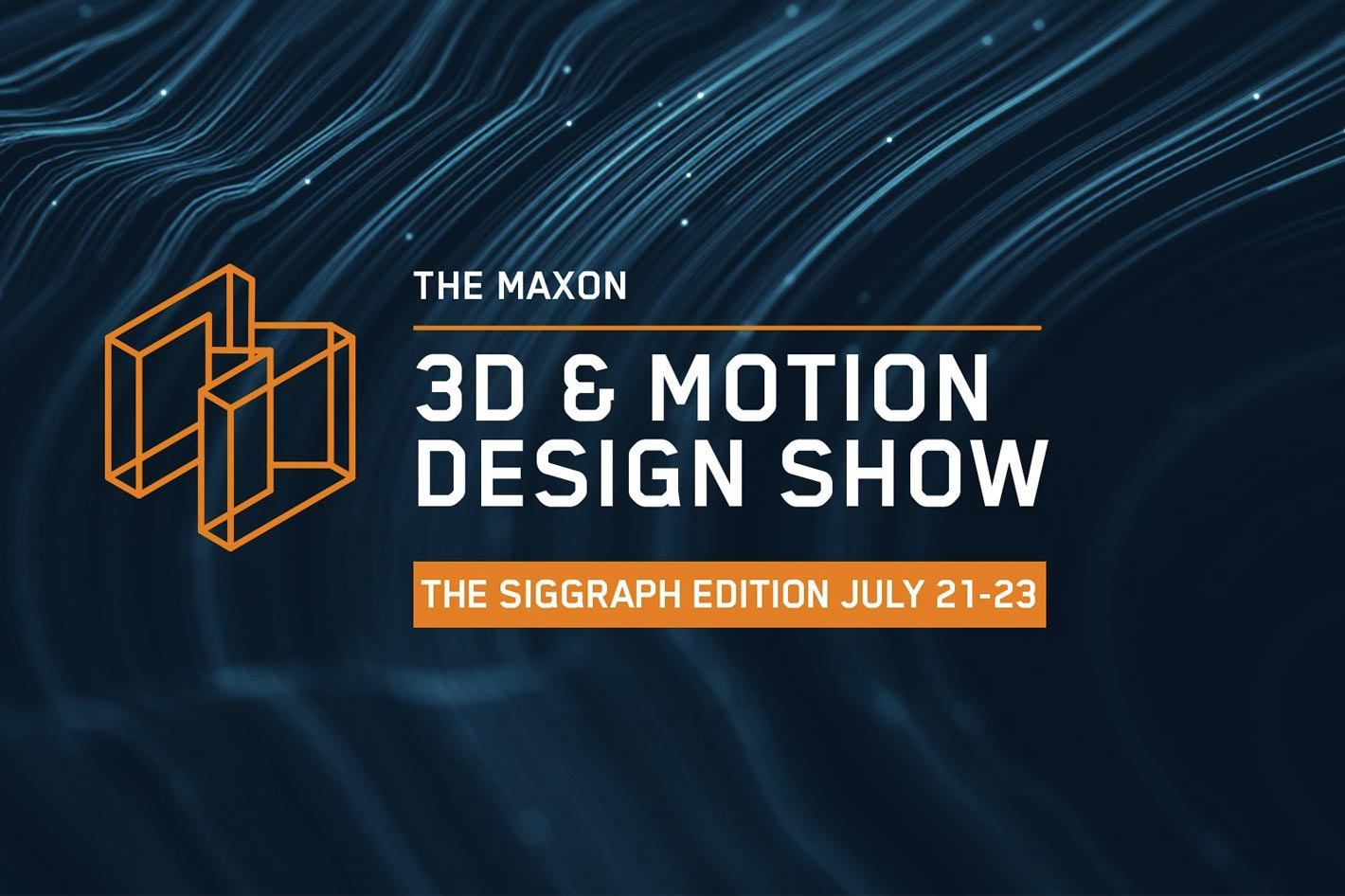 Maxon's 3D and Motion Design Show is next week