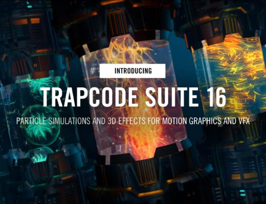 Maxon double suite updates: Trapcode and Magic Bullet