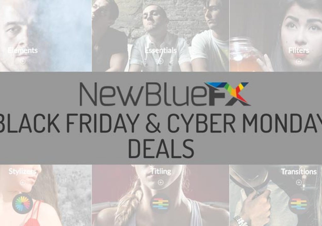 Videoguys NewBlueFX Cyber Monday 30% Off Sale 1