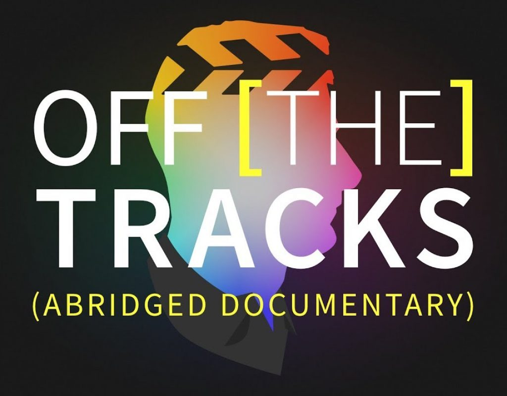 Off The Tracks FCPX documentary now on YouTube in an abridged version 3