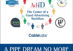 A Pipe Dream No More: Advertising Workflows Have Come of Age