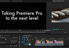 4 things that will take Adobe Premiere Pro to the next level