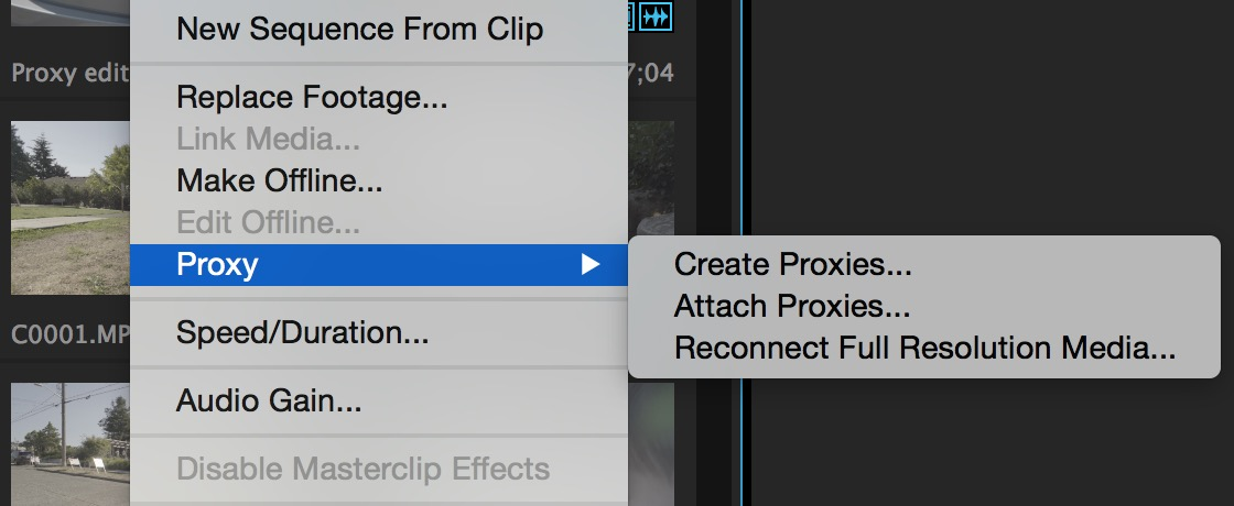The new Proxy clip submenu will let you attach (and reattach) proxy files as well as full rez files.