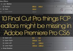 10 Final Cut Pro things FCP editors might be missing in Adobe Premiere Pro CS6