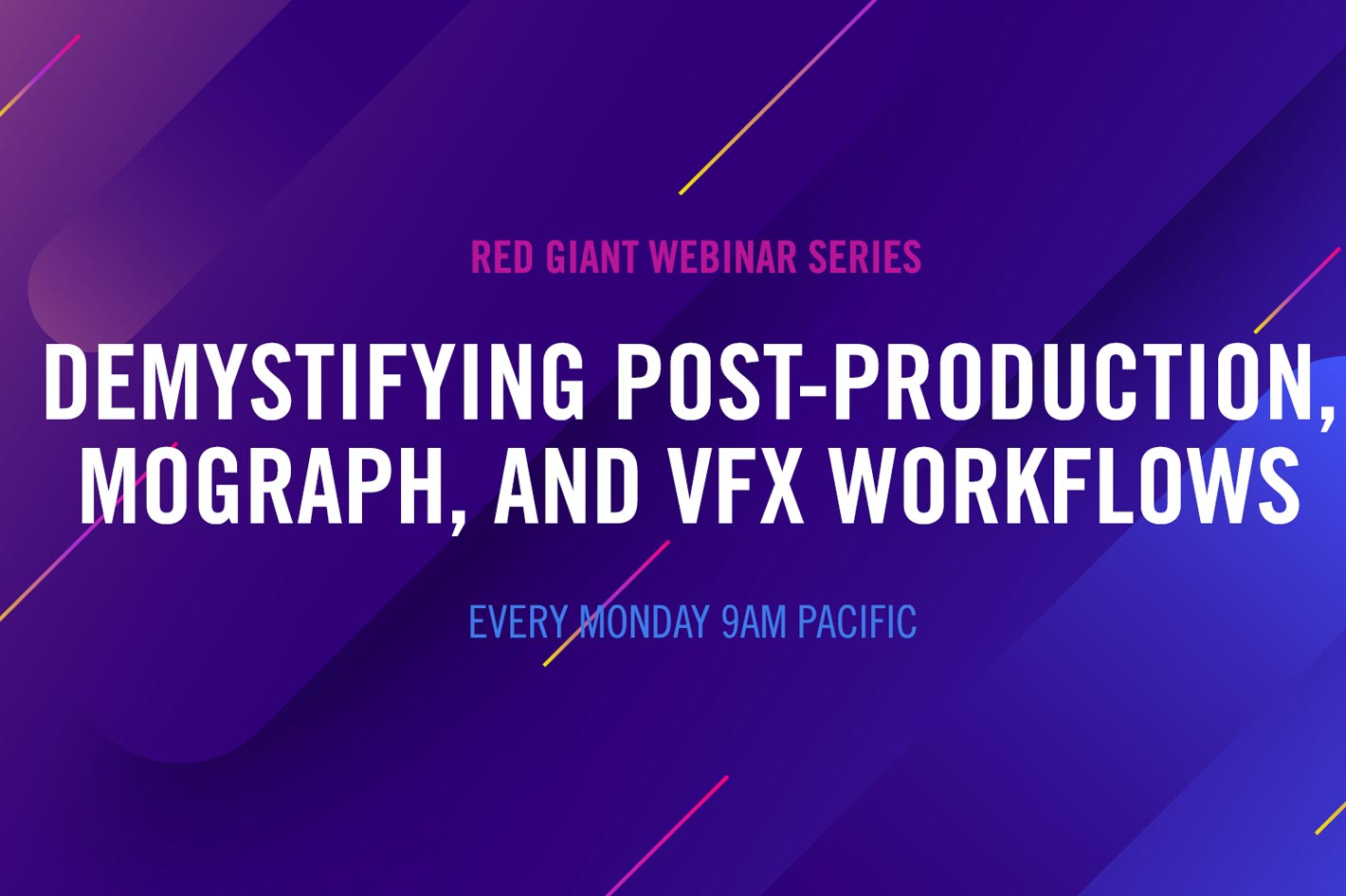 Demystifying Post-Production: a FREE webinar series