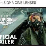 SIGMA Cine Lenses withCooke's /i Technology used in Top Gun: Maverick
