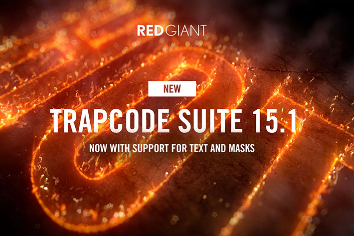 Red Giant releases Trapcode Suite 15.1 and announces flash sale