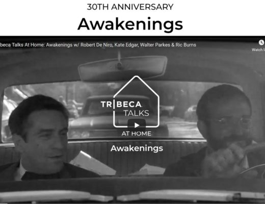 Tribeca Talks At Home celebrates Awakenings' anniversary