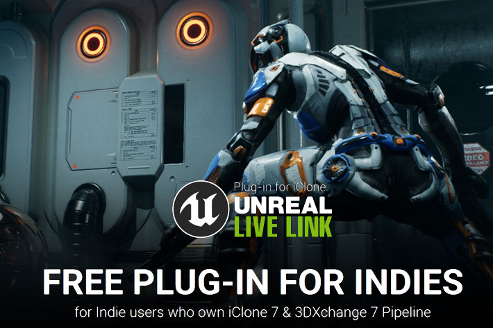 iClone Unreal Live Link plug-in is now free for independent creators