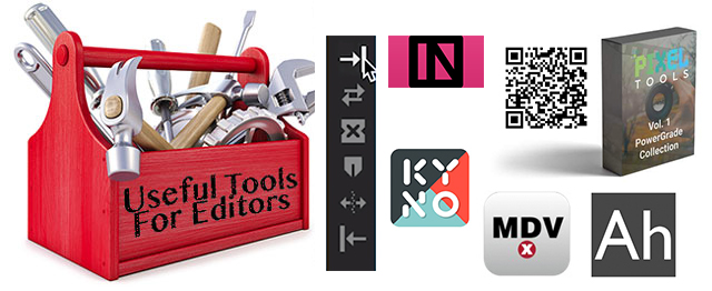 Useful Tools for Editors - Here Comes the Sun Edition After the Oscars Edition 2