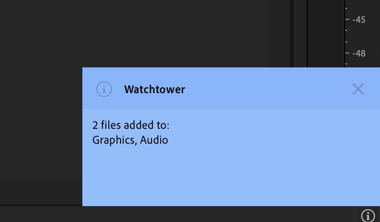 Watchtower - Automatically load media into your Premiere Pro or After Effects bins 5